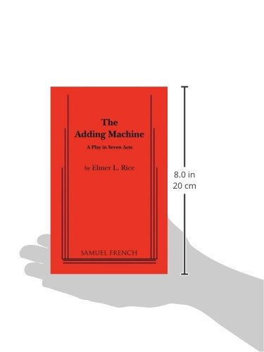 The Adding Machine: A Play In Seven Acts (Samuel French Acting Editions)