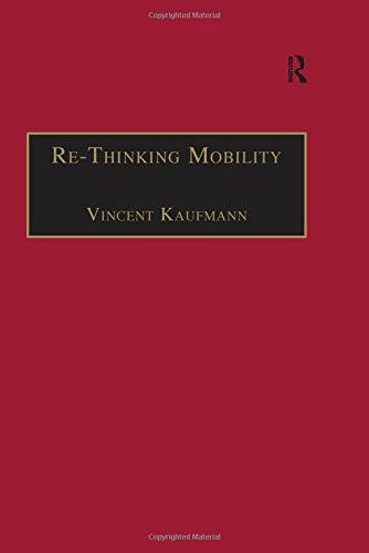 Re-Thinking Mobility: Contemporary Sociology (Transport and Society)