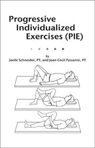 Progressive Individualized Exercises (Pie