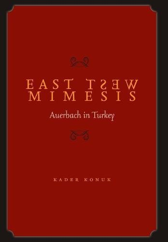 East West Mimesis: Auerbach in Turkey
