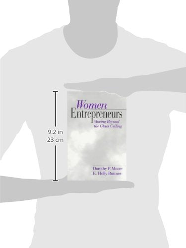Women Entrepreneurs: Moving Beyond the Glass Ceiling
