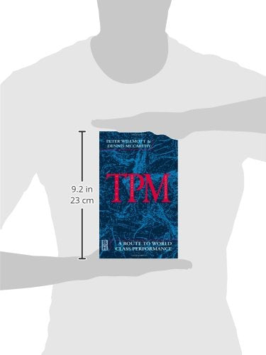TPM - A Route to World Class Performance, Second Edition