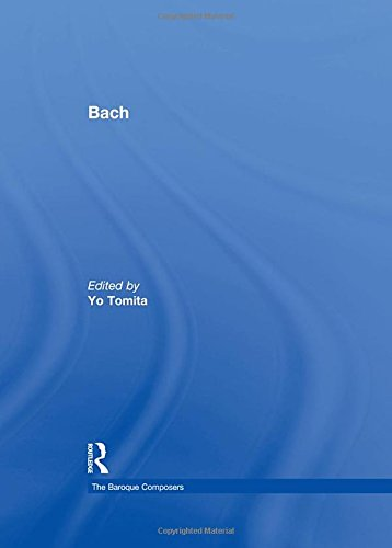 Bach (The Baroque Composers)