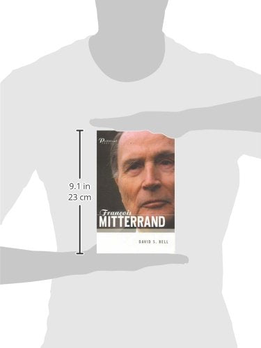 Francois Mitterrand: A Political Biography