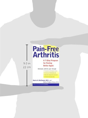 Pain-Free Arthritis: A 7-Step Plan for Feeling Better Again