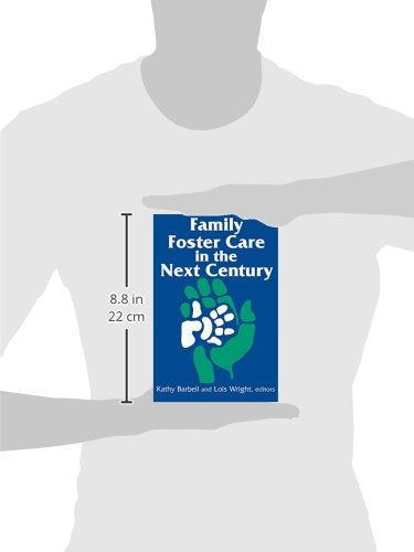 Family Foster Care in the Next Century