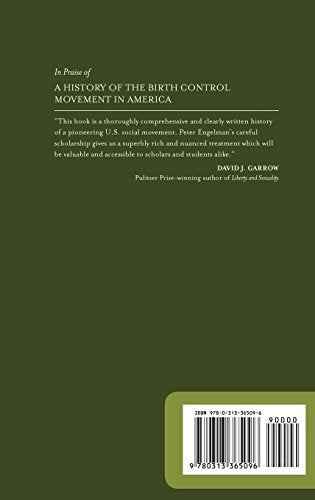 A History Of The Birth Control Movement In America (Healing Society: Disease, Medicine, And History)