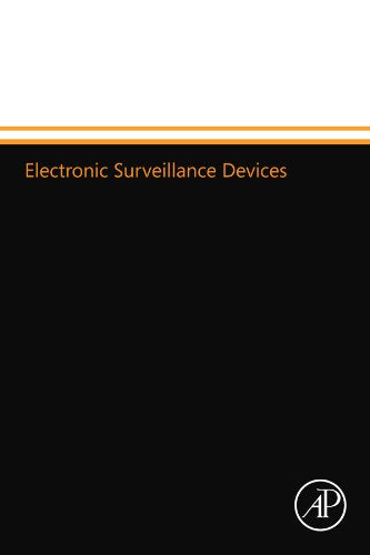 Electronic Surveillance Devices, Second Edition