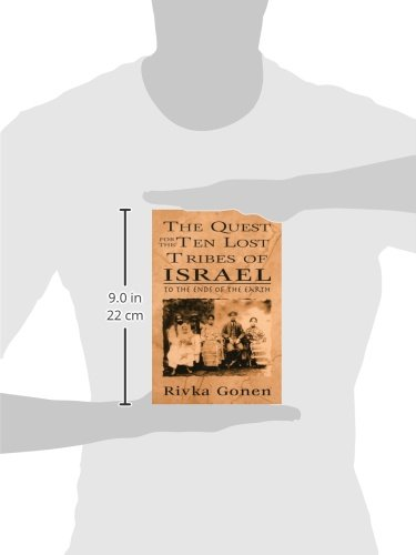 The Quest for the Ten Lost Tribes of Israel: To the Ends of the Earth