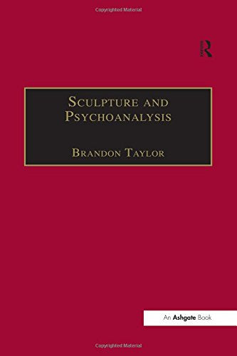 Sculpture and Psychoanalysis (Subject/Object: New Studies in Sculpture)