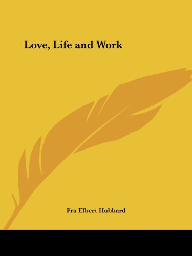 Love, Life and Work