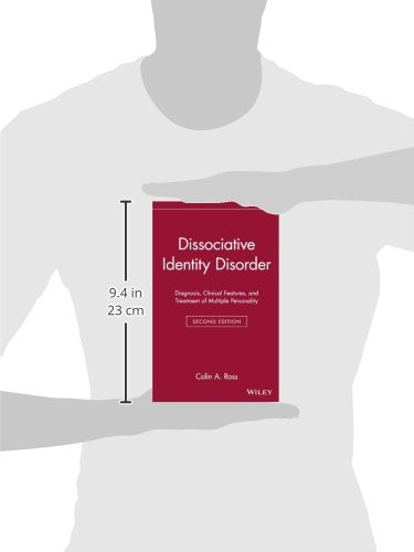 Dissociative Identity Disorder: Diagnosis, Clinical Features, And Treatment Of Multiple Personality (Wiley Series In General And Clinical Psychiatry)