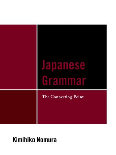 Japanese Grammar: The Connecting Point