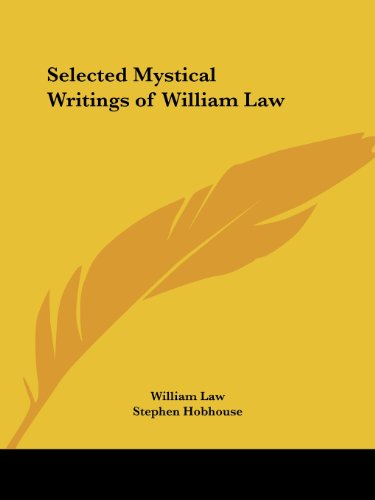 Selected Mystical Writings of William Law