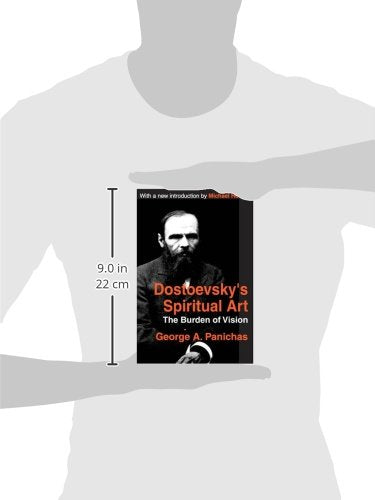 Dostoevsky's Spiritual Art: The Burden of Vision (Library of Conservative Thought)