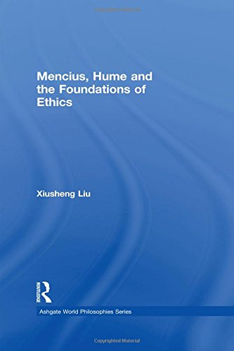 Mencius, Hume and the Foundations of Ethics (Ashgate World Philosophies Series)