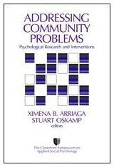 Addressing Community Problems: Psychological Research and Interventions (Claremont Symposium on Applied Social Psychology)