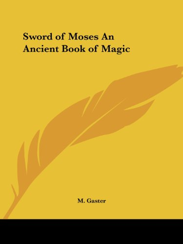 Sword of Moses An Ancient Book of Magic