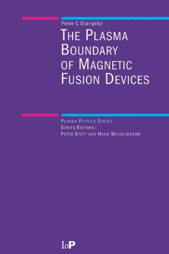 The Plasma Boundary of Magnetic Fusion Devices (Series in Plasma Physics)