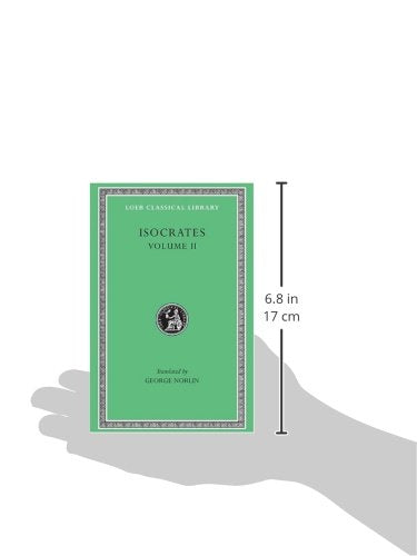 Isocrates Ii: On The Peace. Areopagiticus. Against The Sophists. Antidosis. Panathenaicus (Loeb Classical Library, No. 229) (English And Greek Edition)