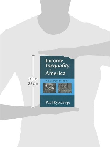 Income Inequality in America: An Analysis of Trends (Issues in Work and Human Resources (Paperback))