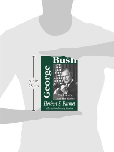 George Bush: The Life of a Lone Star Yankee (American Presidents)