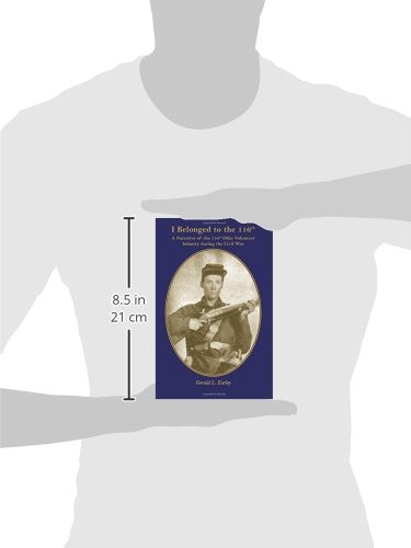 I Belonged to the 116th: A Narrative of the 116th Ohio Volunteer Infantry during the Civil War