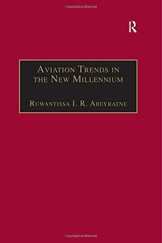 Aviation Trends in the New Millennium