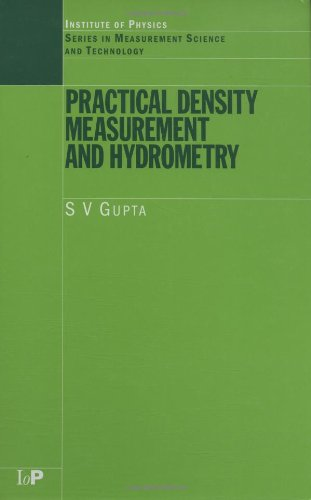 Practical Density Measurement and Hydrometry (Series in Measurement Science and Technology)