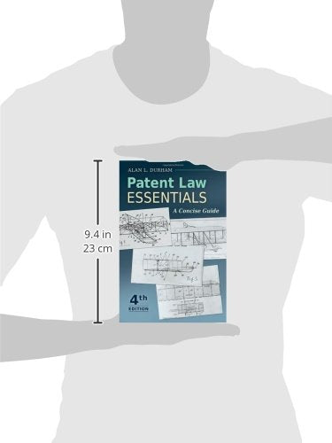 Patent Law Essentials: A Concise Guide, 4th Edition