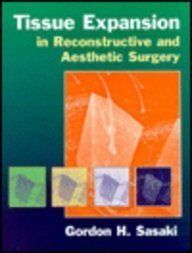Tissue Expansion in Reconstructive and Aesthetic Surgery