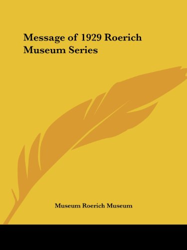 Message of 1929 Roerich Museum Series