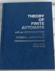 Theory of Finite Automata With an Introduction to Formal Languages