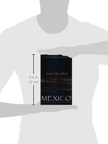 Mexico: From Montezuma to Nafta, Chiapas, and Beyond