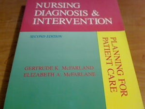 Nursing Diagnosis and Intervention: Planning for Patient Care