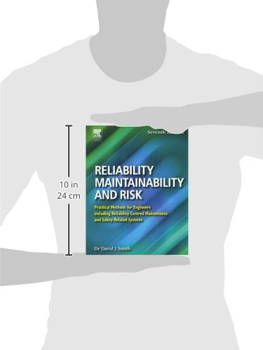 Reliability, Maintainability and Risk, Seventh Edition: Practical Methods for Engineers including Reliability Centred Maintenance and Safety-Related Systems