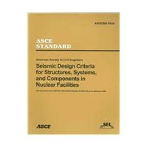 Seismic Design Criteria for Structures, Systems, and Components in Nuclear Facilities