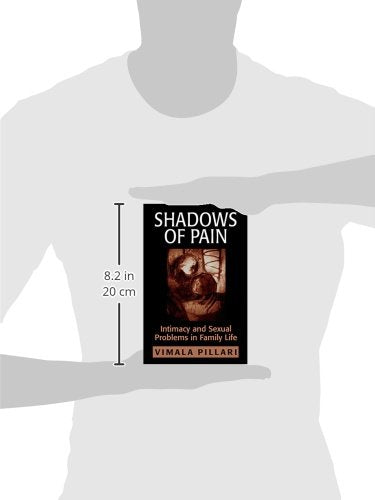 Shadows of Pain: Intimacy and Sexual Problems in Family Life