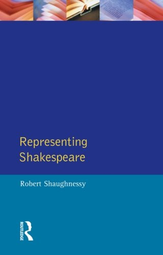 Representing Shakespeare: England, History and the RSC