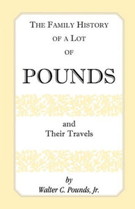 The Family History of a Lot of Pounds and Their Travels