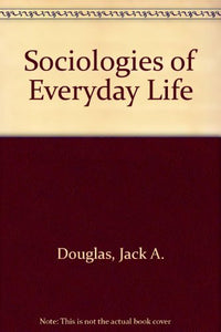 Introduction to the Sociologies of Everyday Life