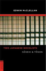 Two Japanese Novelists: Soseki & Toson (Tuttle Classics)