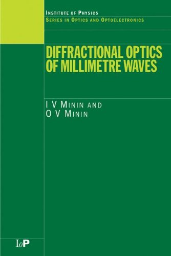 Diffractional Optics of Millimetre Waves (Series in Optics and Optoelectronics)