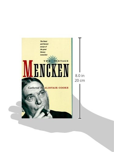 The Vintage Mencken: The Finest And Fiercest Essays Of The Great Literary Iconoclast