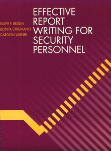 Effective Report Writing for the Security Officer