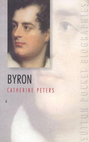 Lord Byron (Sutton Pocket Biographies)