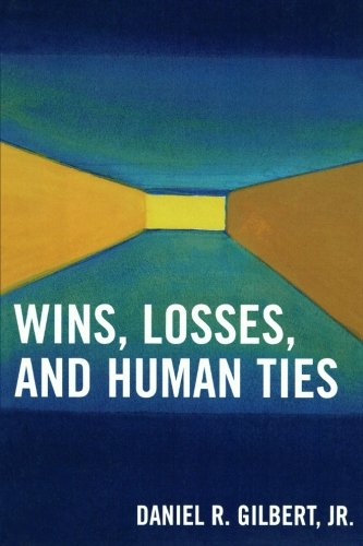 Wins, Losses, and Human Ties