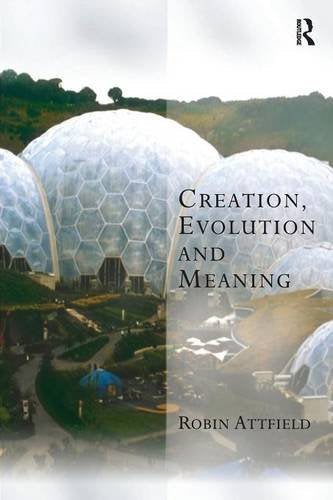 Creation, Evolution and Meaning (Transcending Boundaries in Philosophy and Theology)