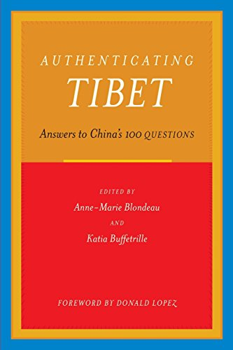 Authenticating Tibet: Answers To Chinas 100 Questions