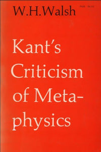 Kant's Criticism of Metaphysics